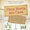 Lançamento do livro Uma Horta em Casa no Mosteiro de Tibães