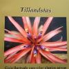 Livro Tillandsias: Guia prático para criar plantas aéreas