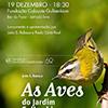 """Apresentação do livro """"As aves do Jardim Gulbenkian"""", de João E. Rabaça"""