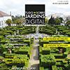 Já está disponível online a revista Tudo Sobre Jardins digital nº76 com especial dedicado a Castelo Branco!