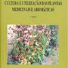 Livro Cultura e Utilização de Plantas Aromáticas e Medicinais