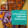 Programa do I Seminário: O Património Edificado do Bussaco