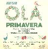 Olá Primavera! Ação de sensibilização ambiental no próximo sábado, em Barcelos
