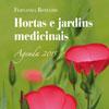 Agenda 2015 Hortas e Jardins Medicinais, de Fernanda Botelho