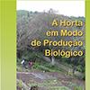 """""""A Horta em Modo de Produção Biológico"""" no Museu Nacional do Traje"""