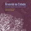Livro: Árvores na Cidade, Roteiro das Árvores classificadas de Lisboa, a mais recente edição da By The Book